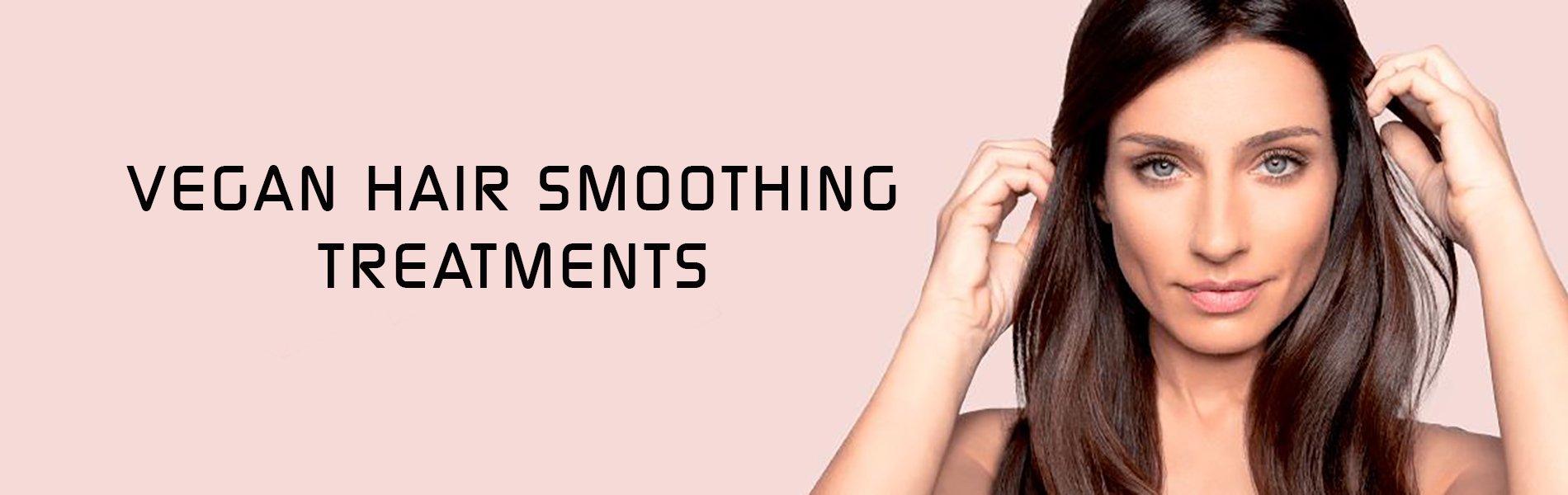 Vegan Hair Smoothing Treatments Uxbridge Hairdressers