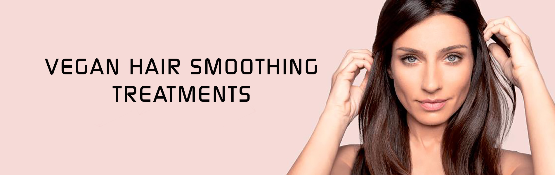 Vegan Hair Smoothing Treatments Uxbridge Hairdressers